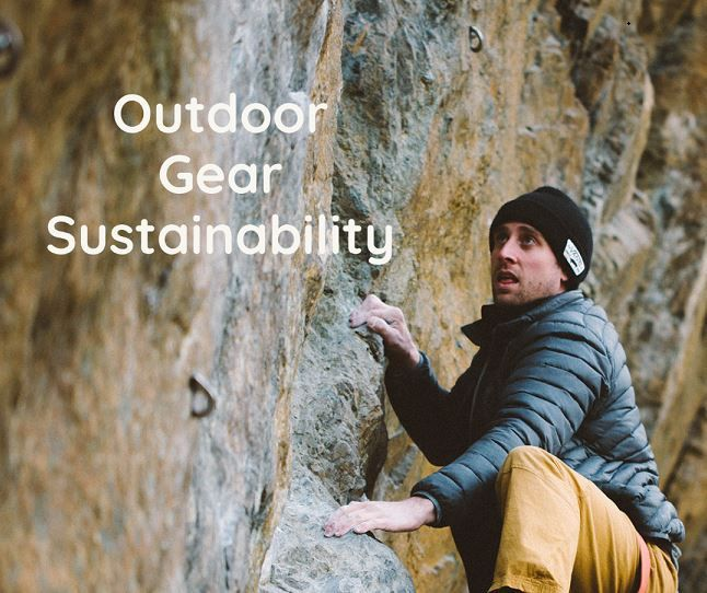 Blog: How Sustainable Is Outdoor Gear