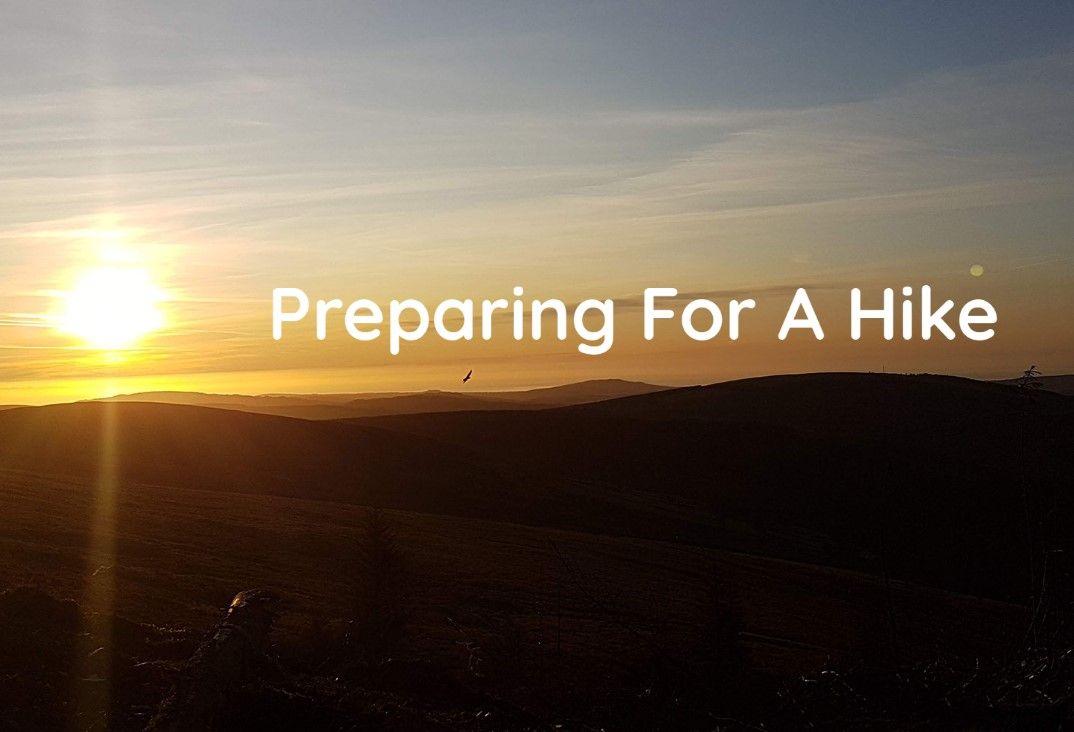 Preparing For a Hike